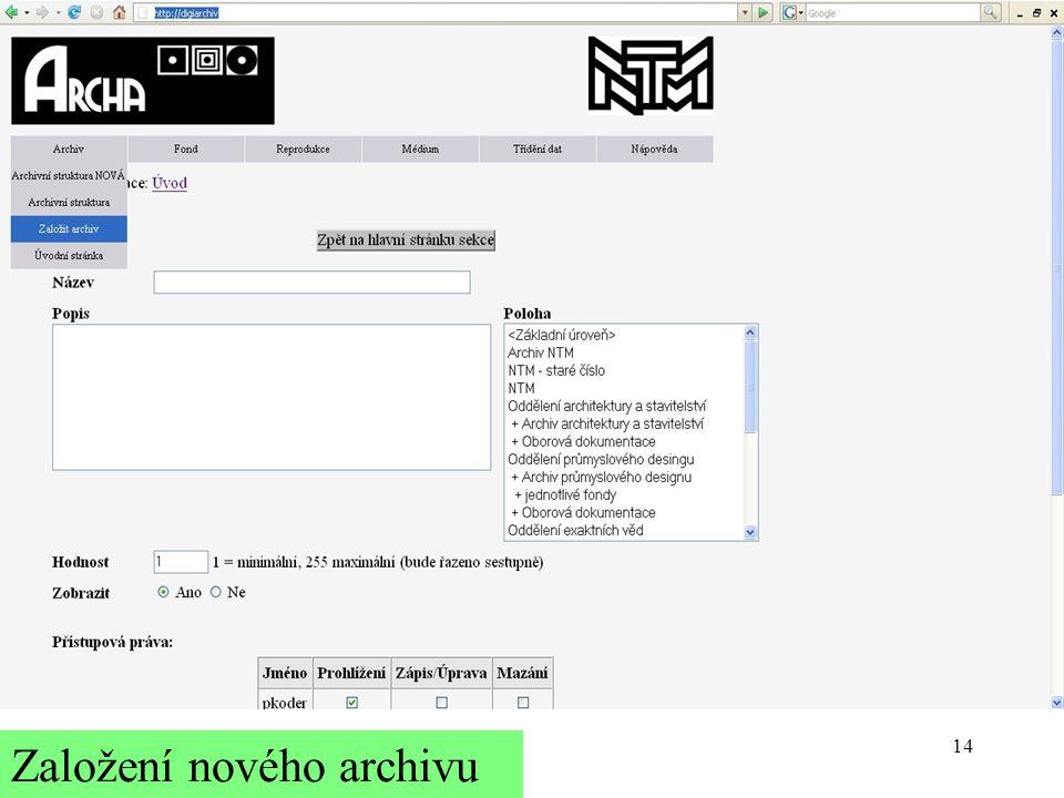 14 Založení nového archivu