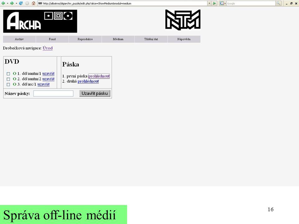 16 Správa off-line médií