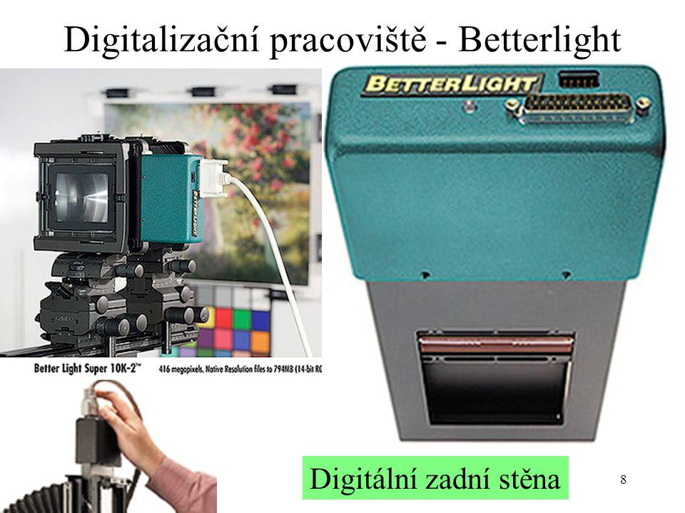 8 Digitalizační pracoviště - Betterlight Digitální zadní stěna