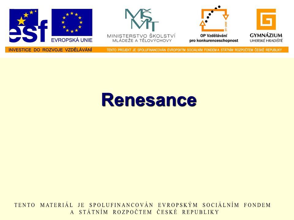 Renesance 1.Severoitalská města jako Florencie či Benátky byla střediskem obchodu a vzdělanosti.