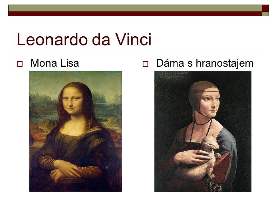 Leonardo da Vinci  Mona Lisa  Dáma s hranostajem
