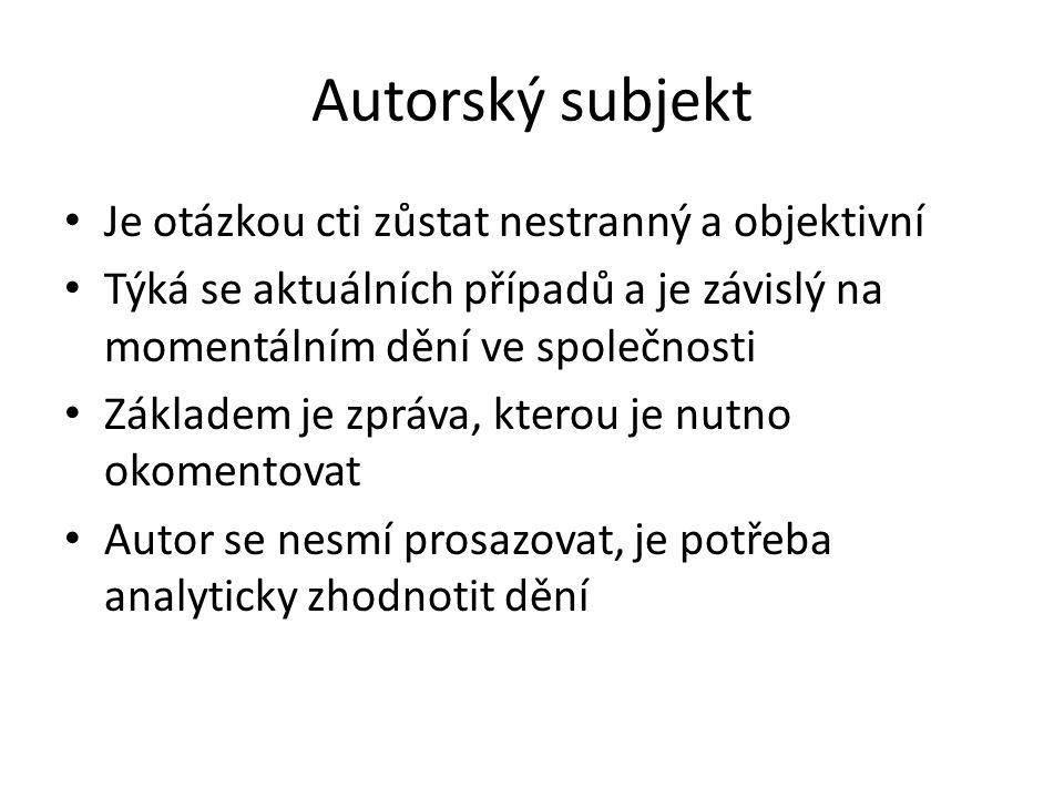 Časté chyby S pomocí nastudované literatury vznikne článek Rozsah reportáže (např.