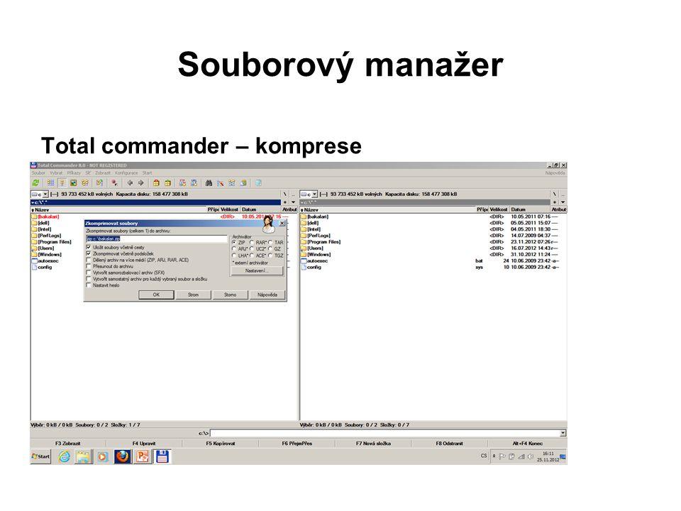 Souborový manažer Total commander – dekomprese  označíme komprimovaný soubor  v panelu nástrojů, extrahovat soubory  zvolíme cestu dekomprese (nebo ji zkontrolujeme)  potvrdíme dekompresi