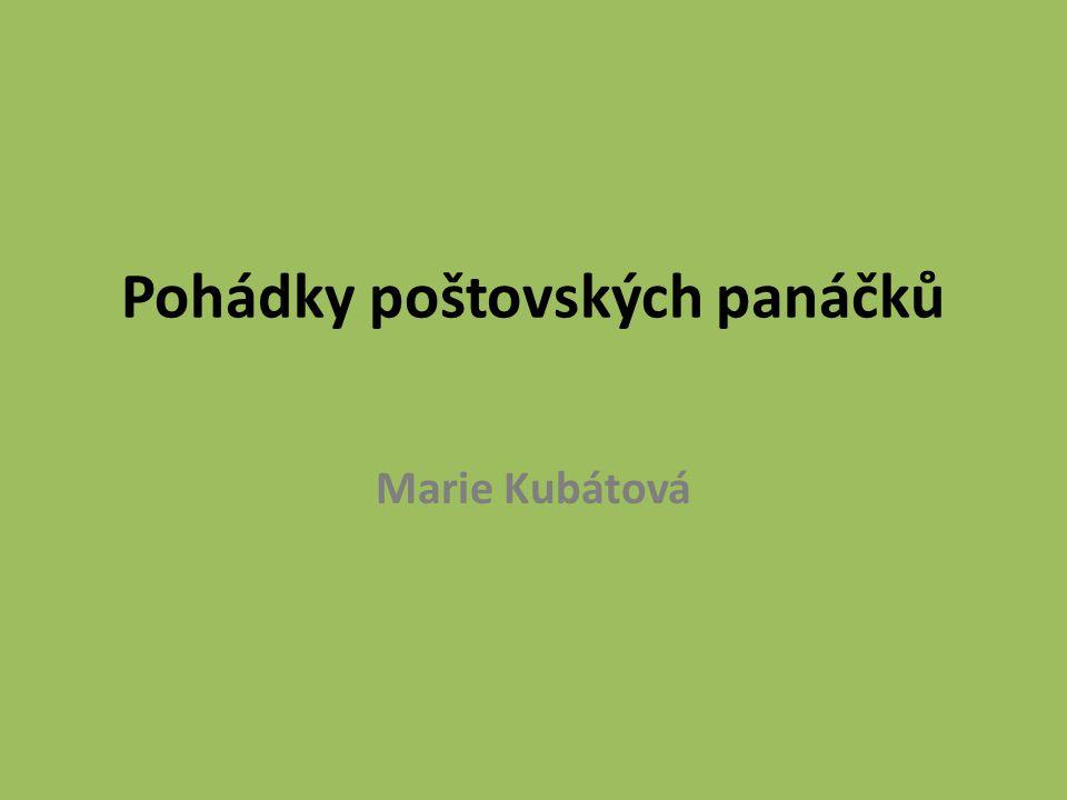 Pohádky poštovských panáčků Marie Kubátová