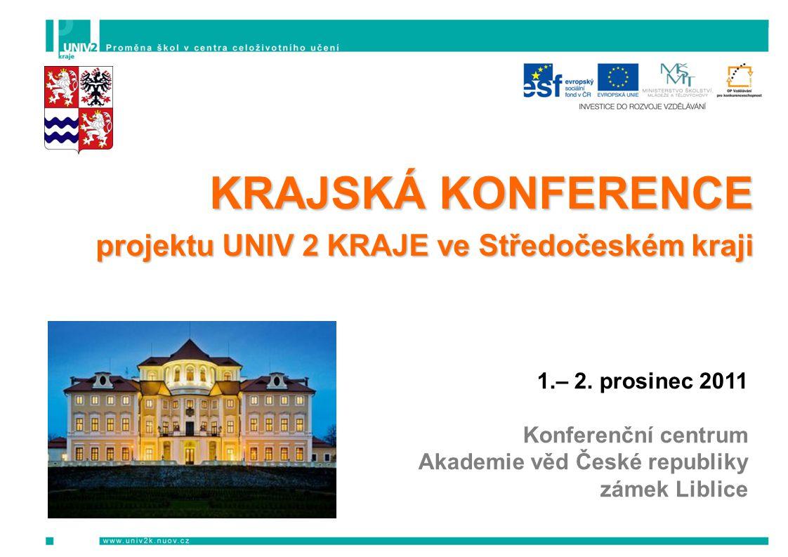 KRAJSKÁ KONFERENCE projektu UNIV 2 KRAJE ve Středočeském kraji 1.– 2.
