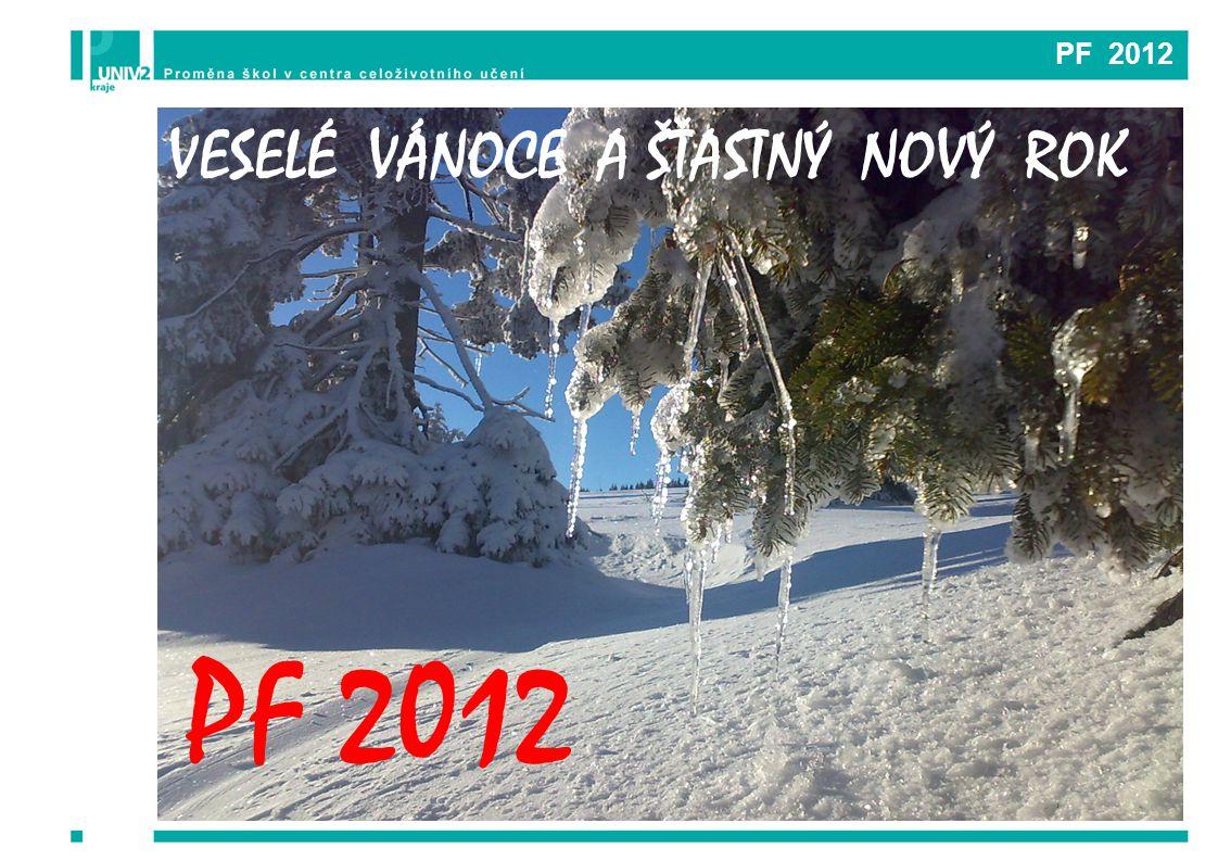 PF 2012 VESELÉ VÁNOCE A ŠŤASTNÝ NOVÝ ROK PF 2012