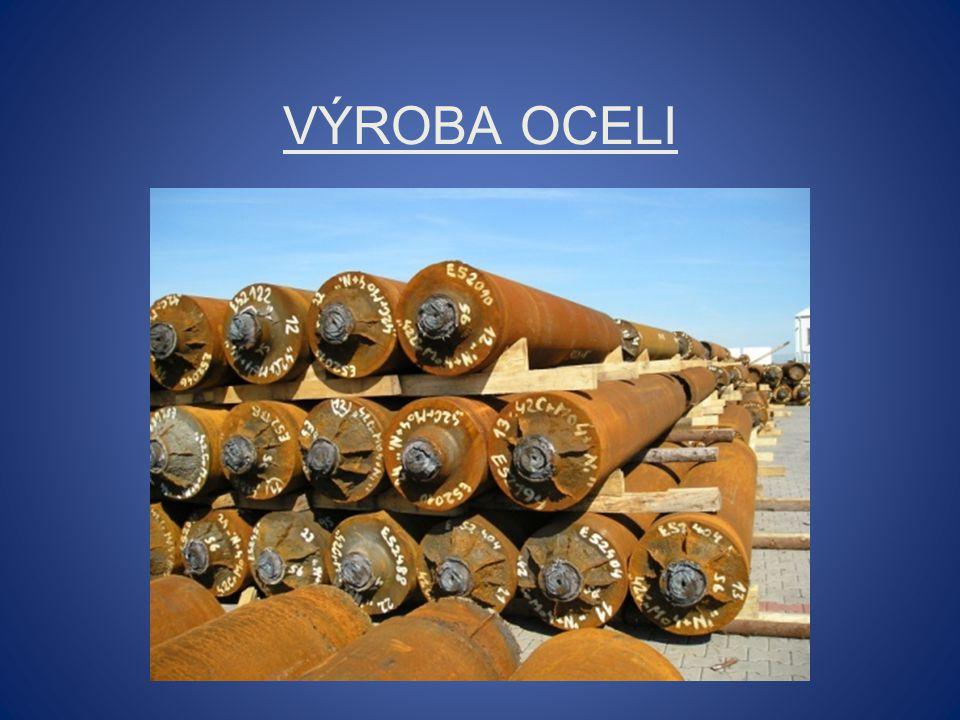 K výrobě oceli používáme: Konvertory (Bessemerův, Thomasův, kyslíkový) Martinské pece Elektrické pece (obloukové, odporové) Ocel se vyrábí zkujňováním surového železa, při němž se uhlík i ostatní prvky (Si, Mn, P, S) spalují působením oxidačních látek a kyslíku ze vzduchu.