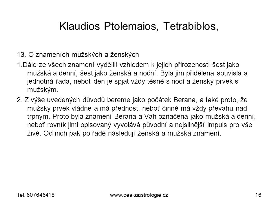 Klaudios Ptolemaios, Tetrabiblos, 13.
