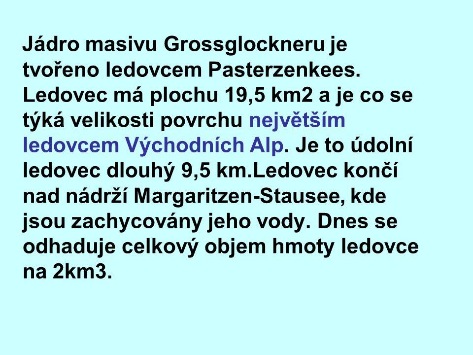 Jádro masivu Grossglockneru je tvořeno ledovcem Pasterzenkees.