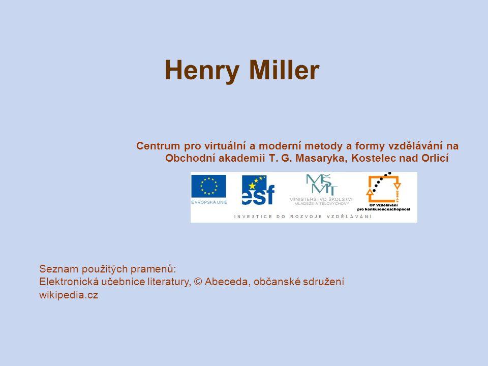 Henry Miller Centrum pro virtuální a moderní metody a formy vzdělávání na Obchodní akademii T.