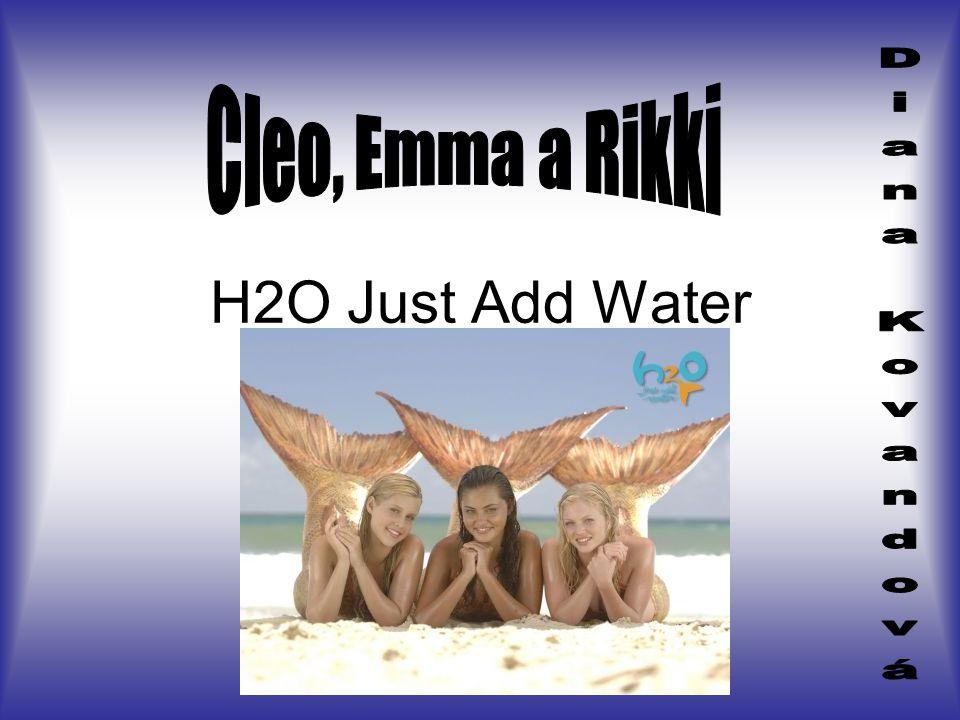 Cleo Massey V H2O hraje: Kim Sertori Věk: 15 Znamení: Štír Kim je v seriálu mladší a protivná sestra Cleo …