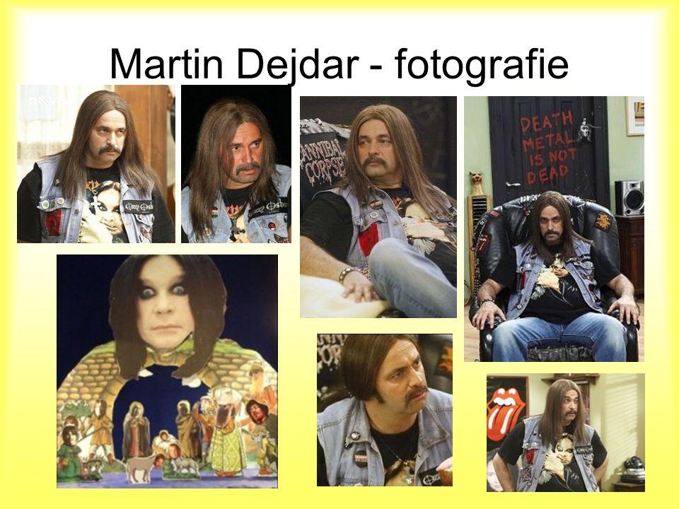 Martin Dejdar - fotografie