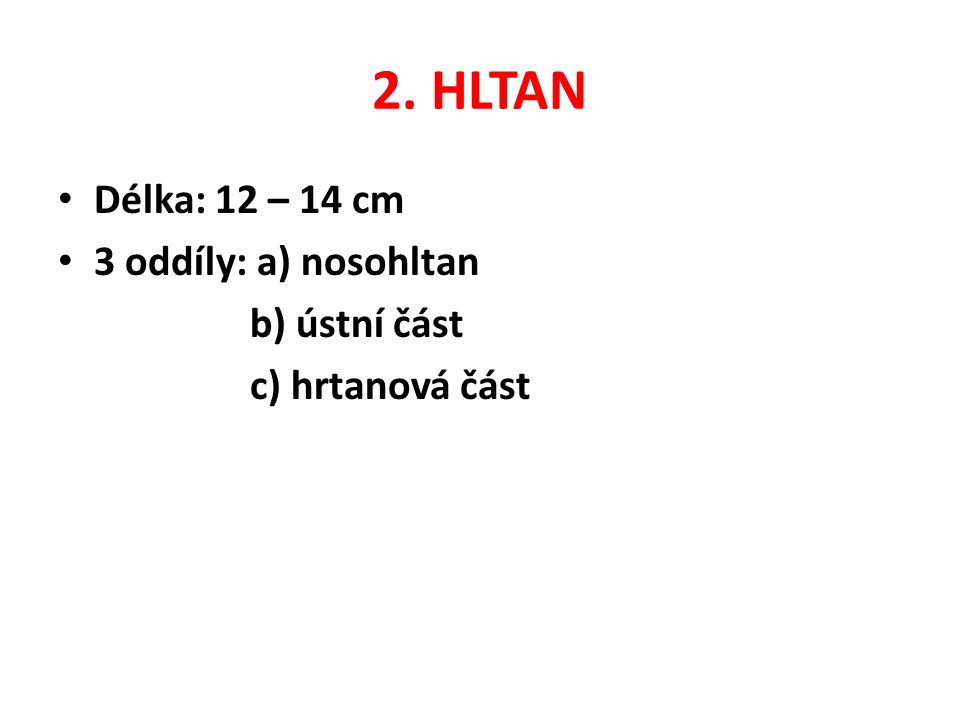 9.DUTINA BŘIŠNÍ Vystlána pobřišnicí je největší tělní dutinou.