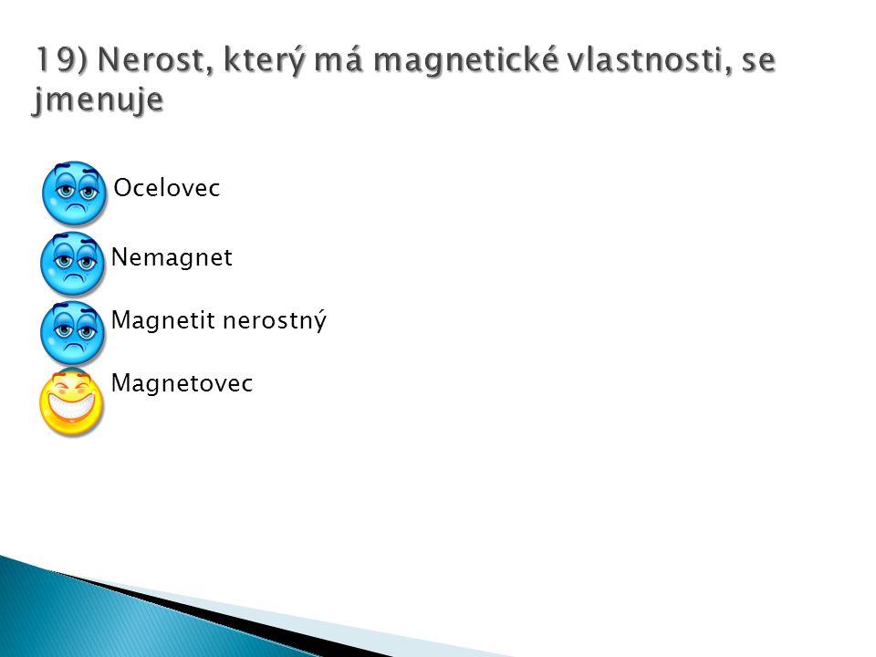 Ocelovec Nemagnet Magnetit nerostný Magnetovec