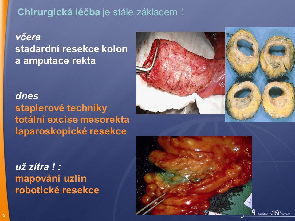 5 Chirurgická léčba je stále základem .