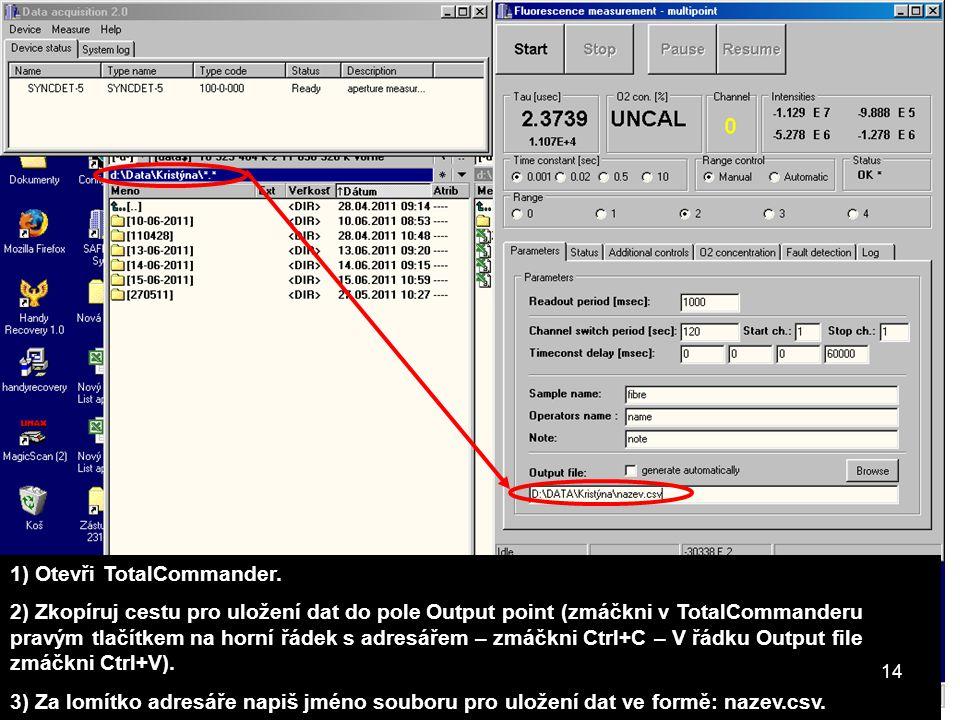 1) Otevři TotalCommander.