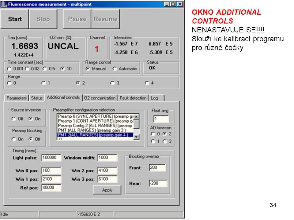 34 OKNO ADDITIONAL CONTROLS NENASTAVUJE SE!!!! Slouží ke kalibraci programu pro různé čočky