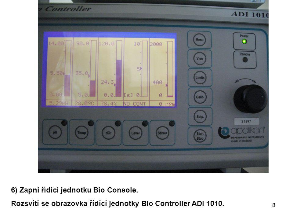 Nastav 15% průtok vzduchu do biorektoru: 1)Na řídící jednotce Bio Controller zmáčkni tlačítko Menu.