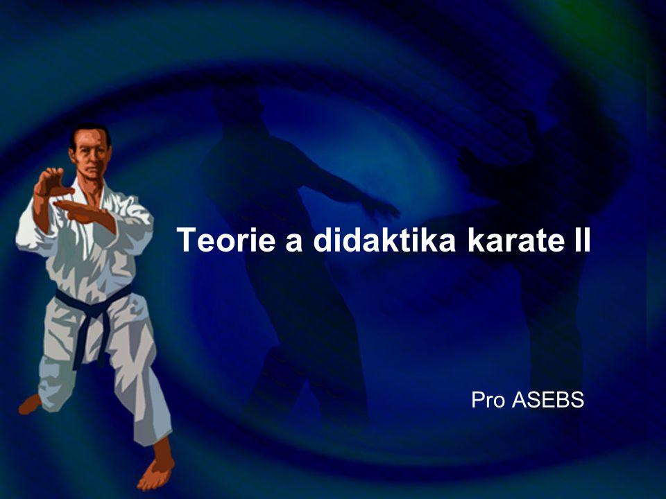 Teorie a didaktika karate II Pro ASEBS