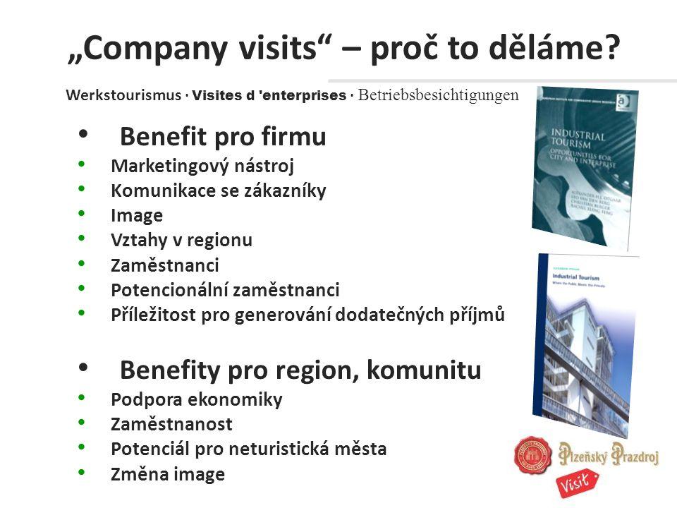 """""""Company visits – proč to děláme."""