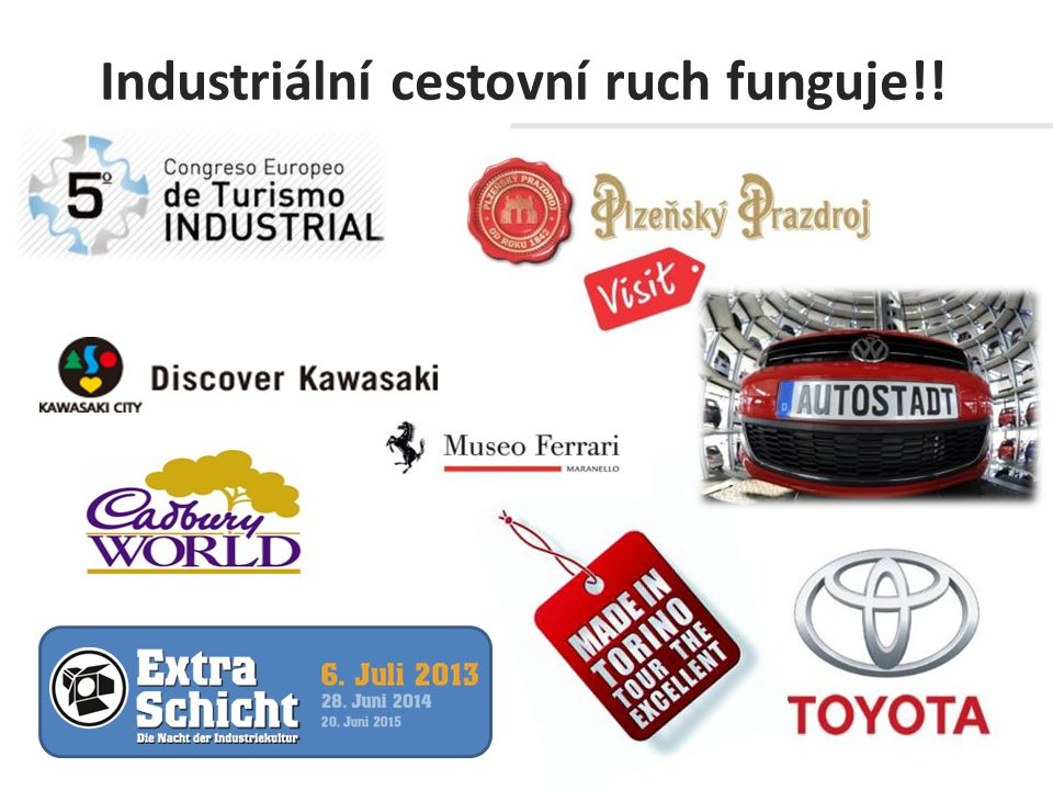 Industriální cestovní ruch funguje!!