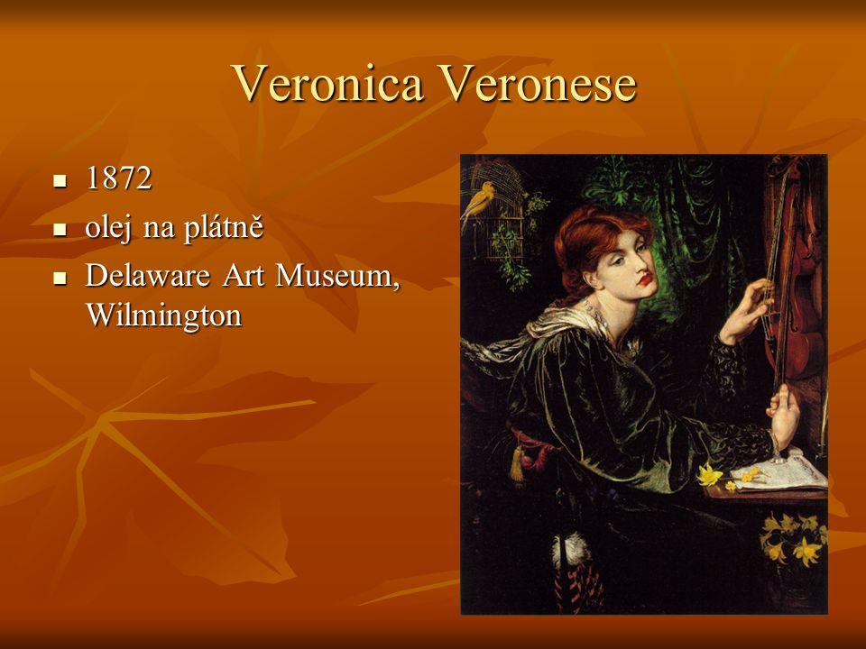 Veronica Veronese 1872 1872 olej na plátně olej na plátně Delaware Art Museum, Wilmington Delaware Art Museum, Wilmington