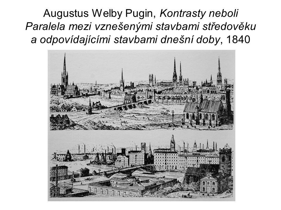 Augustus Welby Pugin, Kontrasty neboli Paralela mezi vznešenými stavbami středověku a odpovídajícími stavbami dnešní doby, 1840