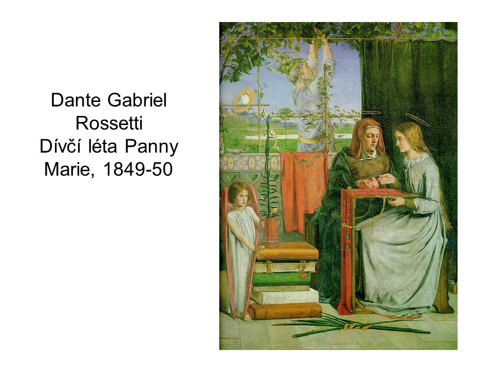Dante Gabriel Rossetti Dívčí léta Panny Marie, 1849-50