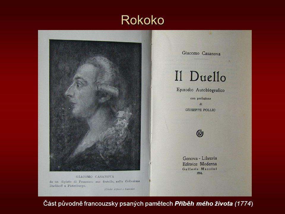 Rokoko Část původně francouzsky psaných pamětech Příběh mého života (1774)