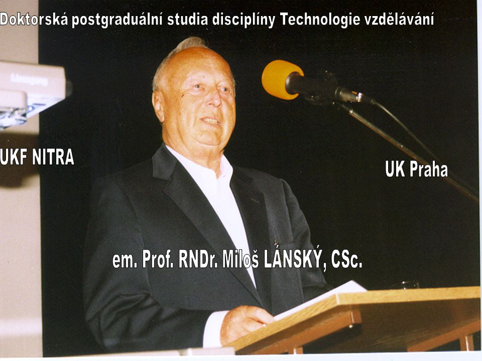 DOKTORANDSKÁ STUDIA TECHNOLOGIE VZDĚLÁVÁNÍ