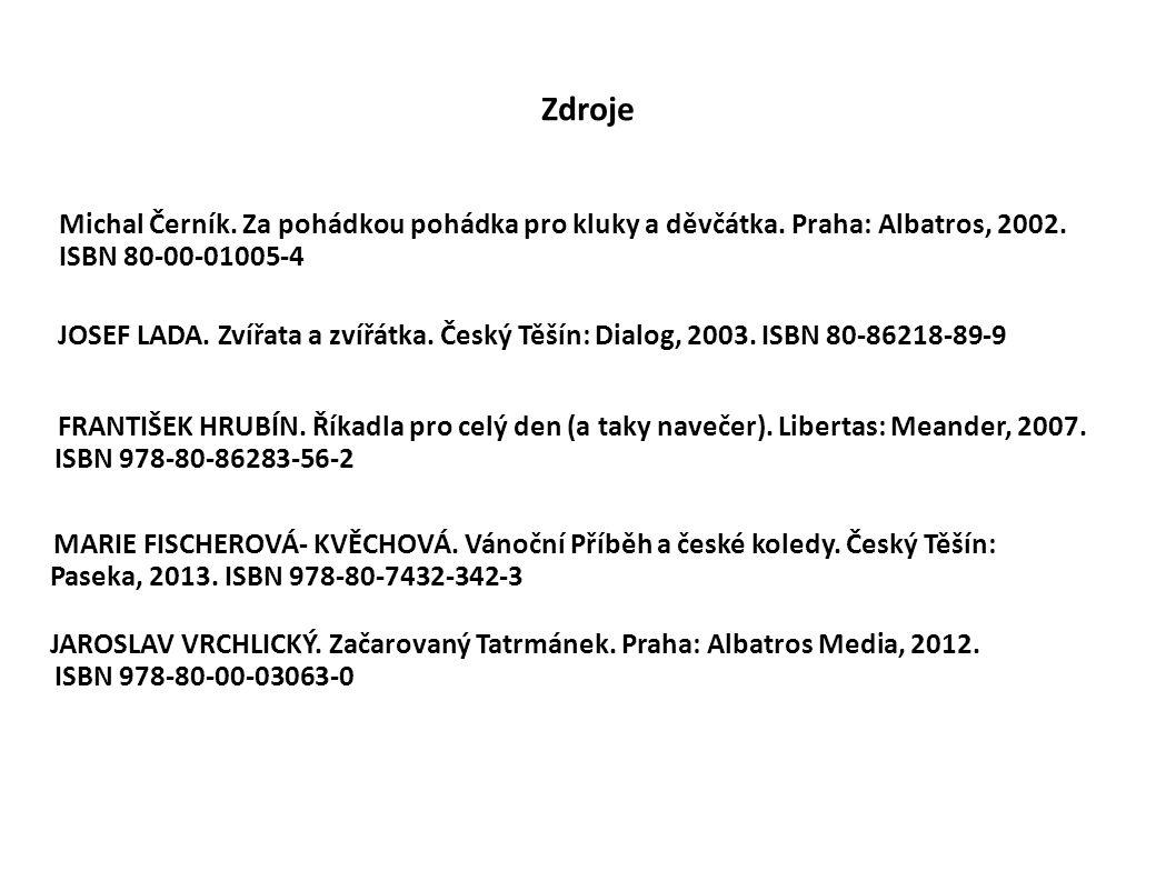 Zdroje Michal Černík.Za pohádkou pohádka pro kluky a děvčátka.