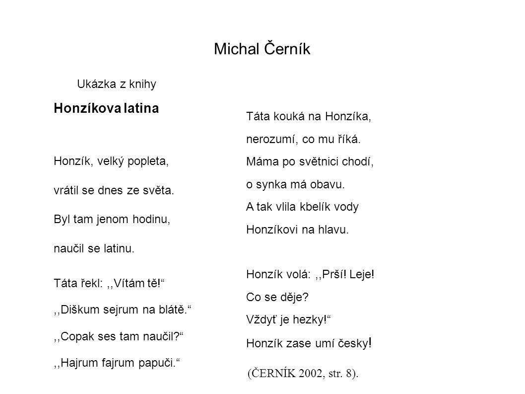 Michal Černík Ukázka z knihy Táta kouká na Honzíka, nerozumí, co mu říká.