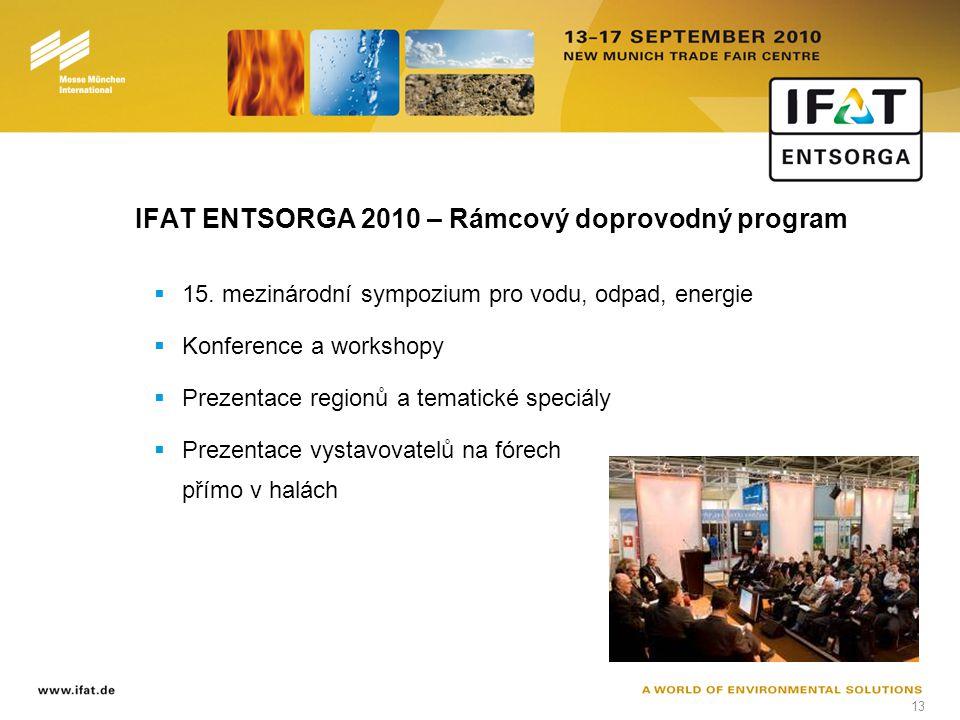 13 IFAT ENTSORGA 2010 – Rámcový doprovodný program  15.