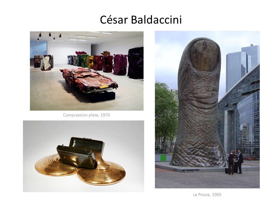 César Baldaccini Compression plate, 1970 Le Pouce, 1965
