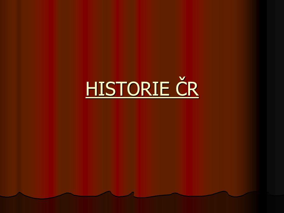 HISTORIE ČR