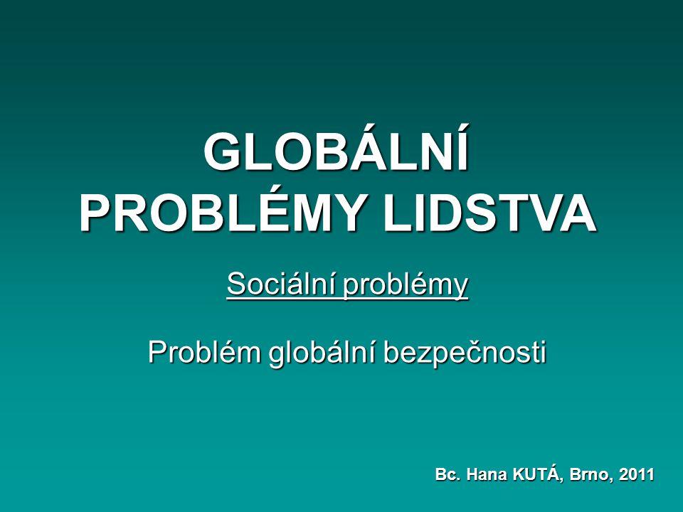 OSNOVA Klíčové pojmyKlíčové pojmy 1.VÁLKA A MÍR Světová geopolitika ve 20.