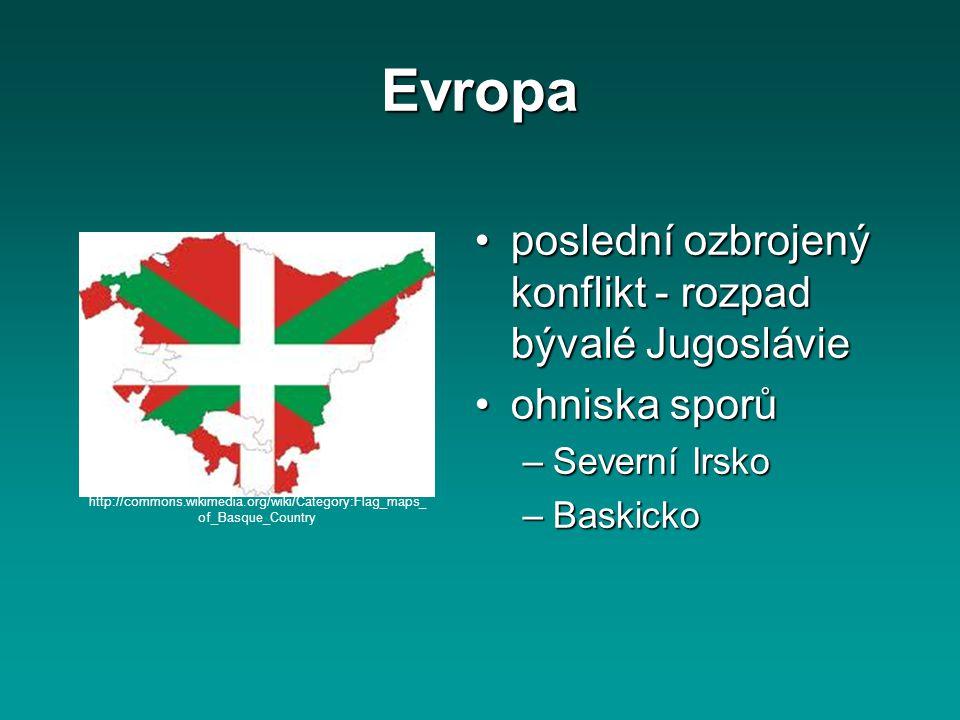 Evropa poslední ozbrojený konflikt - rozpad bývalé Jugoslávieposlední ozbrojený konflikt - rozpad bývalé Jugoslávie ohniska sporůohniska sporů –Severn