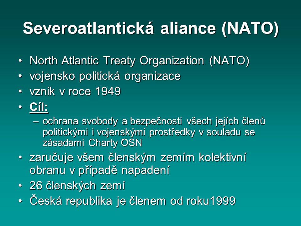 Severoatlantická aliance (NATO) North Atlantic Treaty Organization (NATO)North Atlantic Treaty Organization (NATO) vojensko politická organizacevojens