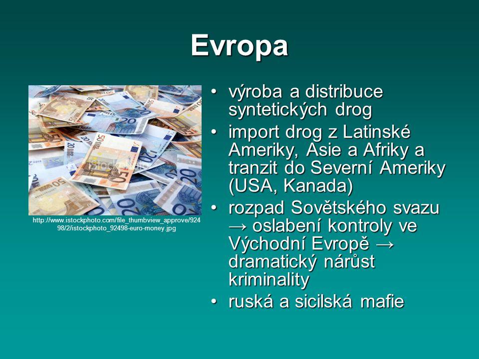 Evropa výroba a distribuce syntetických drogvýroba a distribuce syntetických drog import drog z Latinské Ameriky, Asie a Afriky a tranzit do Severní A