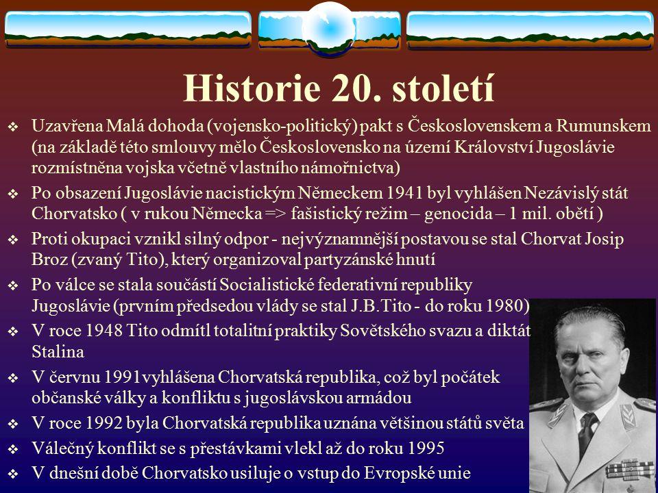 Historie 20. století UUzavřena Malá dohoda (vojensko-politický) pakt s Československem a Rumunskem (na základě této smlouvy mělo Československo na ú