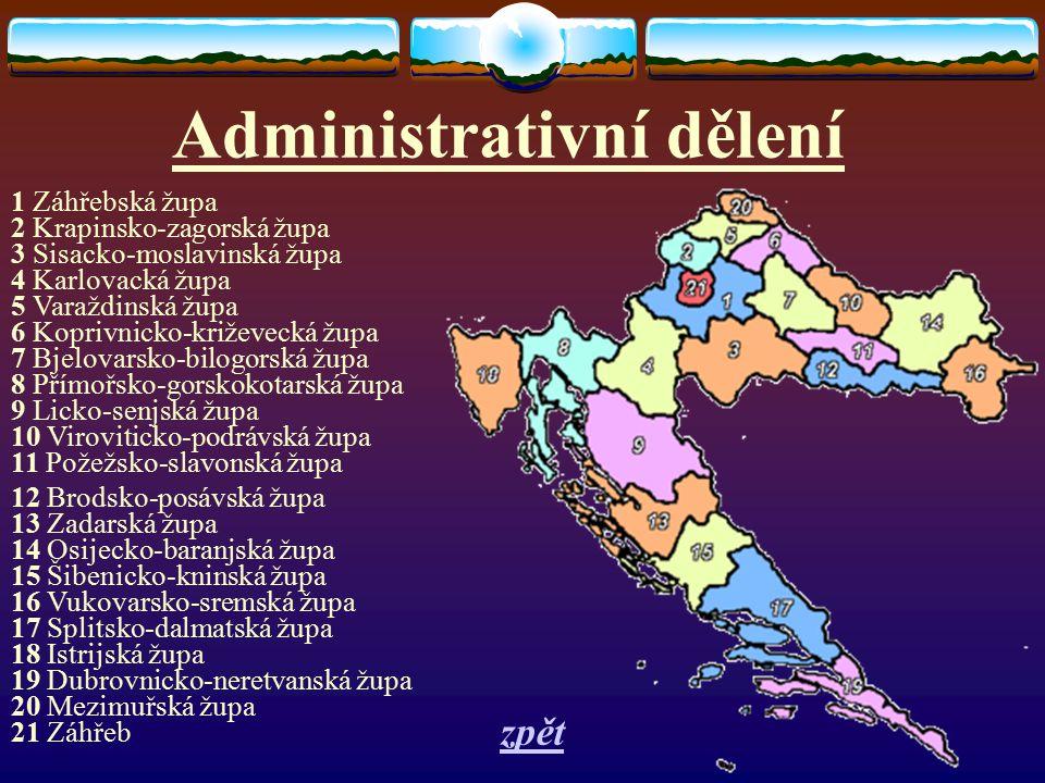 Administrativní dělení 1 Záhřebská župa 2 Krapinsko-zagorská župa 3 Sisacko-moslavinská župa 4 Karlovacká župa 5 Varaždinská župa 6 Koprivnicko-križev