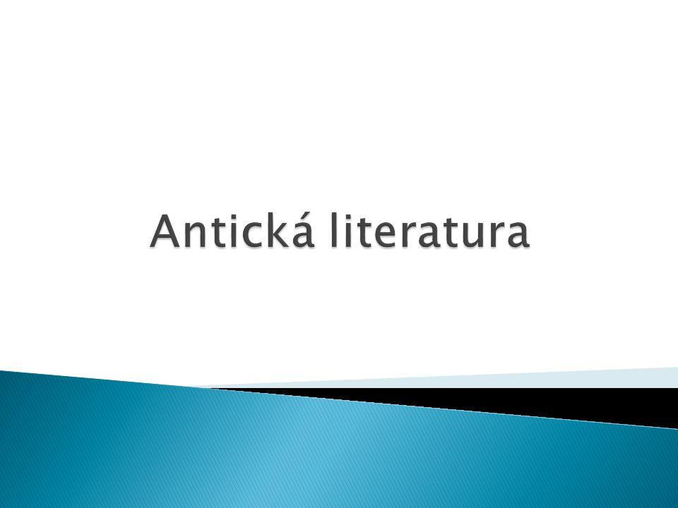  1. literatura řecká  2. literatura římská (latinská)
