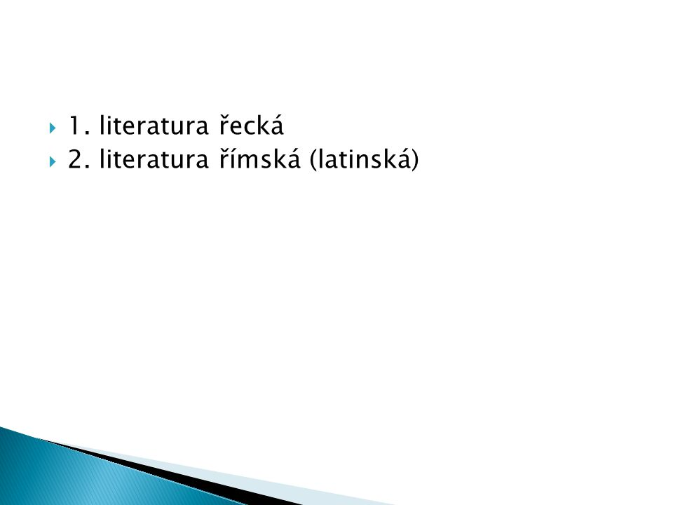  Periodizace řeckých dějin:  Období prehistorické – 12.