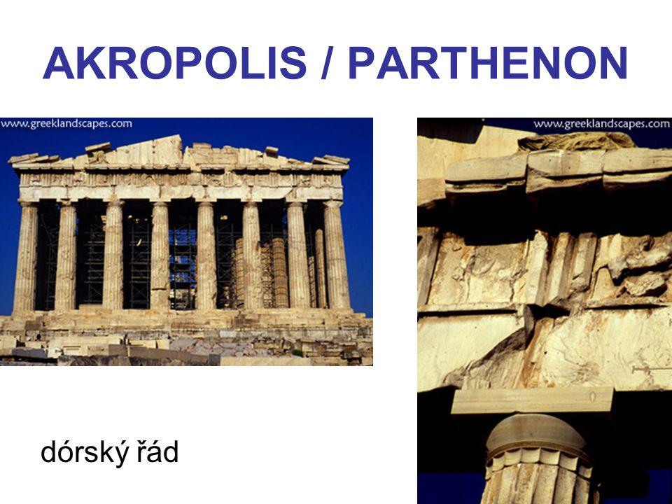 AKROPOLIS / PARTHENON dórský řád