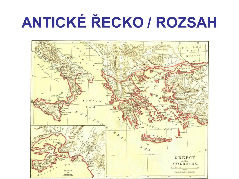 ANTICKÉ ŘECKO / ROZSAH