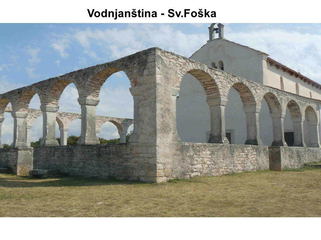 Klášter Sv.Andrije (4.-5.stol.) kaple – půdorys ve tvaru trojlístku,bazilika s cennými podlažními mozaikami na místě starších antických-římských staveb Vodnjanština - Betiga