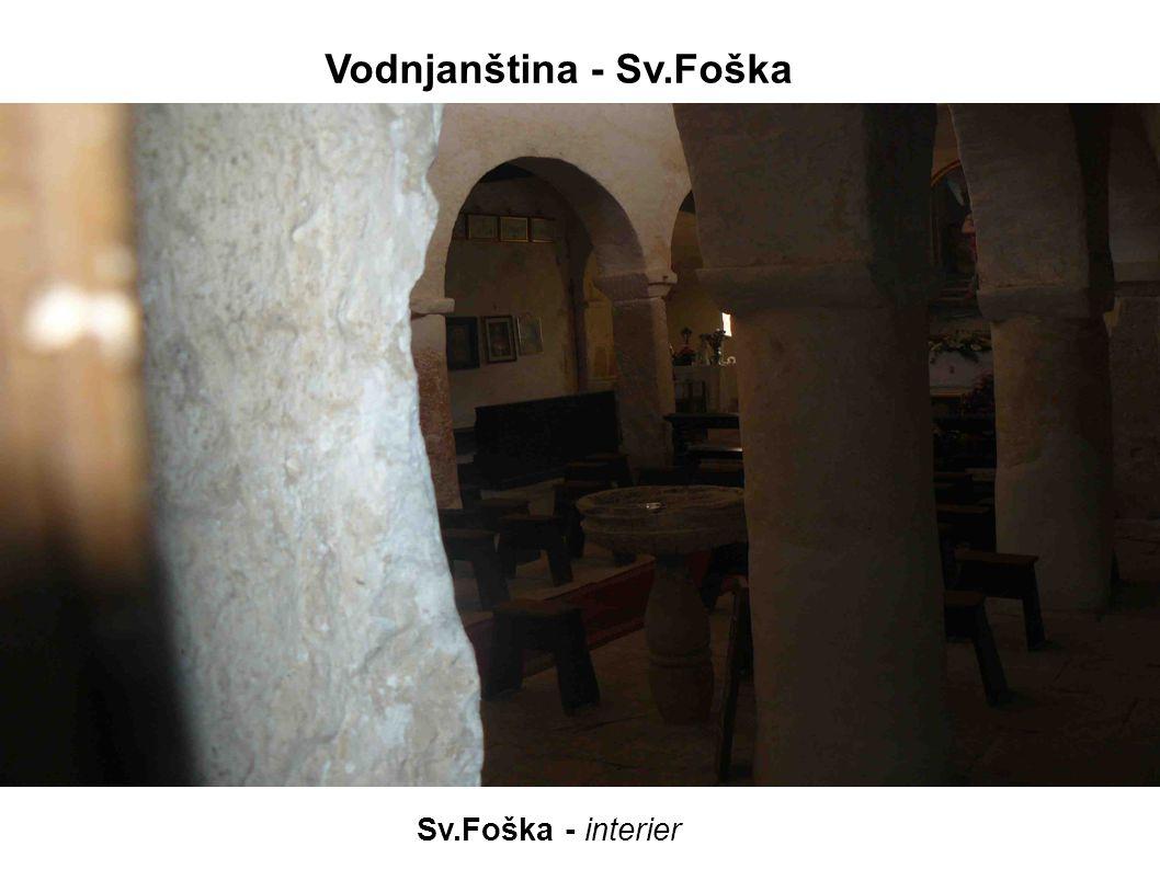 Galižana – Sv.Just, 6.stol,dnešní podoba kolem roku 1400 do r.1634 farní kostel Obsahuje románské i gotické prvky,zabudovány i starší antické a raně křesťanské prvky zřetelně viditelná je asymetrie – jižní strana je téměř o metr delší,rozdílná velikost oken,absence pravých úhlů Vodnjanština - Galižana