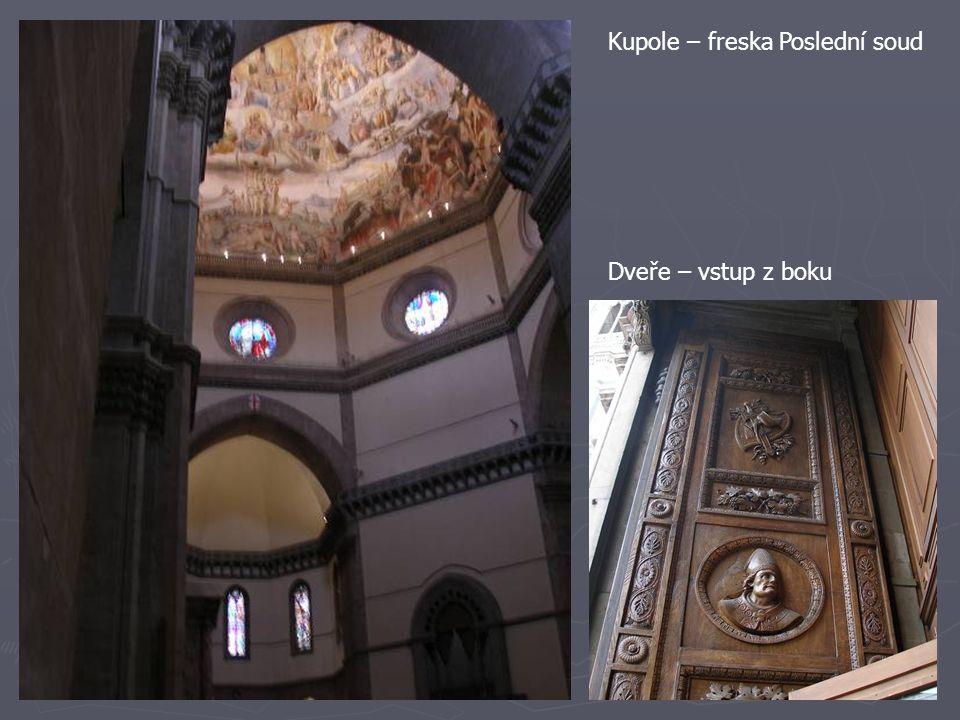 Kupole – freska Poslední soud Dveře – vstup z boku