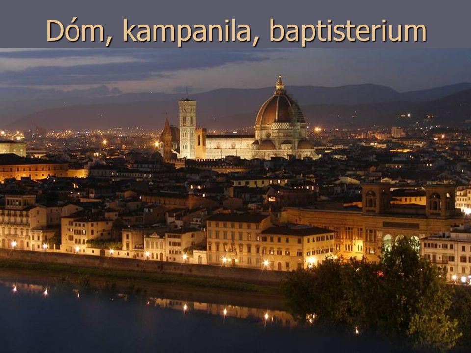 Dóm, kampanila, baptisterium