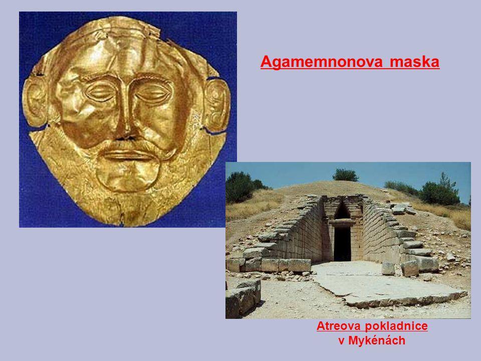 Atreova pokladnice v Mykénách Agamemnonova maska